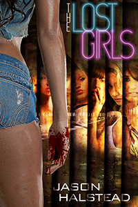 The Lost Girls, a Dark Earth novel by Jason Halstead