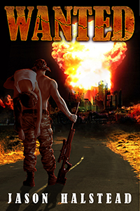 Wanted, book 1, by Jason Halstead
