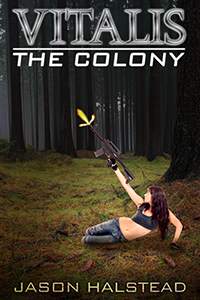 The Colony, book two in the science fiction series, Vitalis