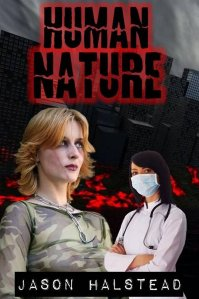 Human Nature, sci fi / romance by Jason Halstead
