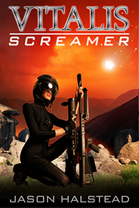 Screamer, book 4 in the Vitalis series by Jason Halstead