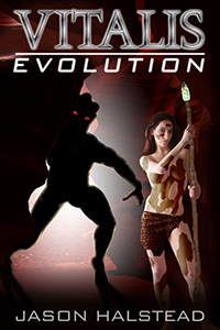Evolution, book 6 in the Vitalis series by Jason Halstead