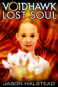 Book 5 in the Voidhawk series, Lost Soul, by Jason Halstead