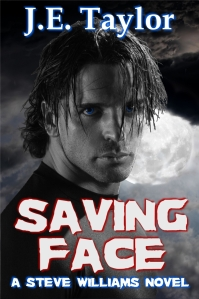 Saving Face, a Steve Williams novel by J.E. Taylor
