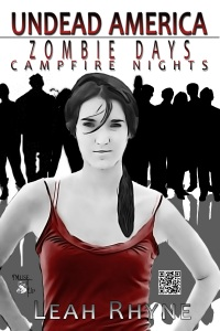 Zombie Days Undead Nights, by Leah Rhyne
