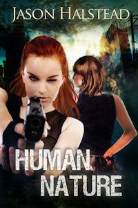 Human Nature, by Jason Halstead