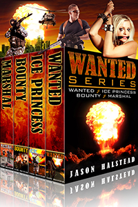 Wanted series boxed set, by Jason Halstead
