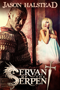 Servant fo the Serpent, book 1 of the Serpent's War fantasy series, by Jason Halstead